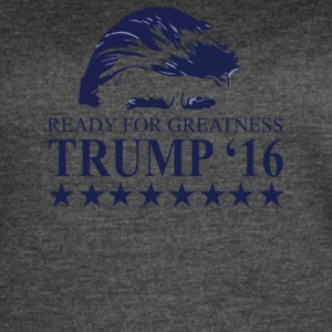 Ready for greatness Trump 16 - Women's Vintage Sport T-Shirt