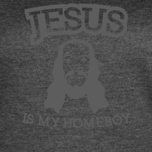 Jesus Is My Homeboy - Women's Vintage Sport T-Shirt