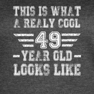 This is what a really cool 49 year old looks like - Women's Vintage Sport T-Shirt