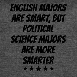 Political Science Majors Are More Smarter - Women's Vintage Sport T-Shirt