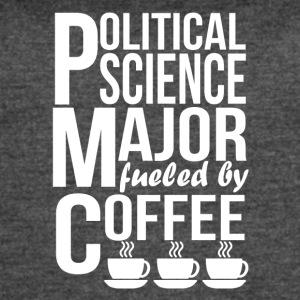 Political Science Major Fueled By Coffee - Women's Vintage Sport T-Shirt