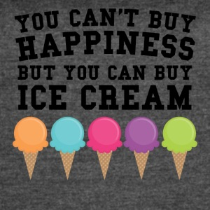 You Can't Buy Happiness Buy You Can Buy Ice Cream - Women's Vintage Sport T-Shirt