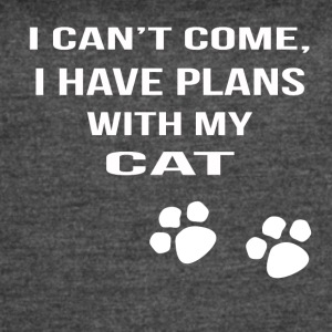 i cant i have plans with my cat - Women's Vintage Sport T-Shirt