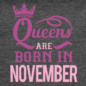 Queen are born in November - Women's Vintage Sport T-Shirt
