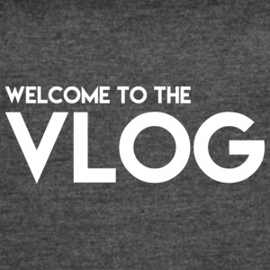 Welcome to the Vlog - Women's Vintage Sport T-Shirt