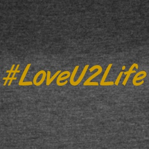 Love you to life. Abundant life - Women's Vintage Sport T-Shirt