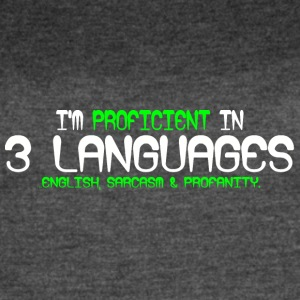 I'm proficient in 3 languages english sarcasm and - Women's Vintage Sport T-Shirt