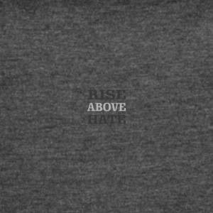 Rise Above Hate - Women's Vintage Sport T-Shirt
