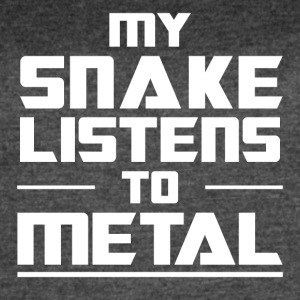 My Snake listens to metal - Women's Vintage Sport T-Shirt