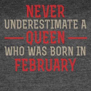 Never Underestimate a Queen born in February - Women's Vintage Sport T-Shirt