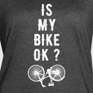 Is my bike Ok ? - Women's Vintage Sport T-Shirt