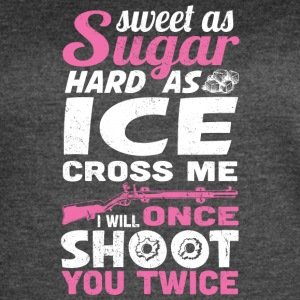Sweet as Sugar, Hard as Ice - Women's Vintage Sport T-Shirt