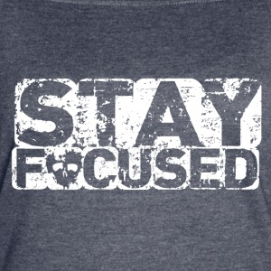 STAY FOCUSED - Women's Vintage Sport T-Shirt