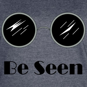 Be Seen - Women's Vintage Sport T-Shirt