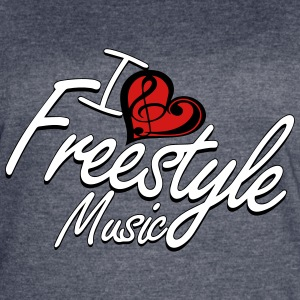I love Freestyle Music - Women's Vintage Sport T-Shirt