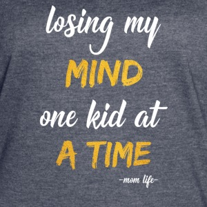 losing my mind one kid at a time - Women's Vintage Sport T-Shirt