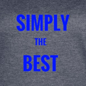 Simply the Best - Women's Vintage Sport T-Shirt