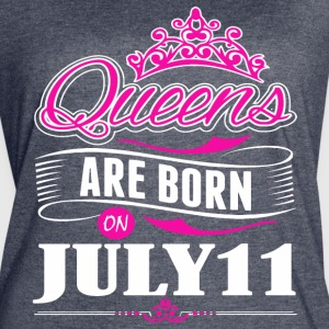 Queen are born on July 11 - Women's Vintage Sport T-Shirt