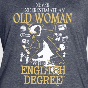OLD WOMAN WITH A ENGLISH DEGREE T-SHIRT - Women's Vintage Sport T-Shirt
