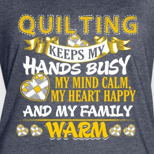 Keeps My Hands Busy Quilting - Women's Vintage Sport T-Shirt