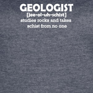 Geologist [jee-ol-uh-schist] Funny Geology T-Shirt - Women's Vintage Sport T-Shirt