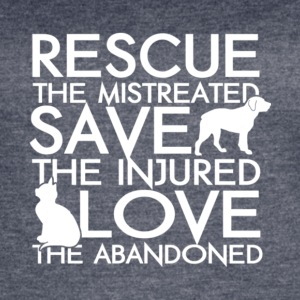 Rescue The Mistreated Save Injured T Shirt - Women's Vintage Sport T-Shirt