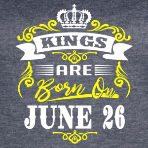 Kings are born on JUNE 26 - Women's Vintage Sport T-Shirt