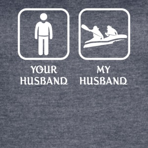 Husband Rafting Love- cool shirt,geek hoodie,tank - Women's Vintage Sport T-Shirt