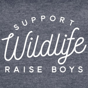 Support Wildlife raise boys - Women's Vintage Sport T-Shirt
