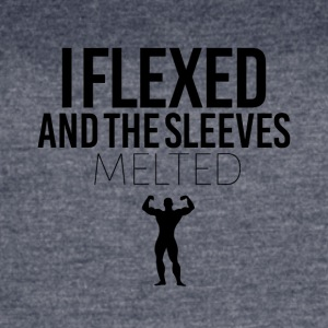 I flexed and the sleeves melted - Women's Vintage Sport T-Shirt