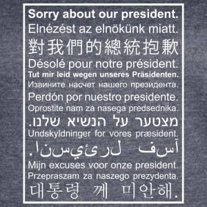 Sorry About Our President - Women's Vintage Sport T-Shirt