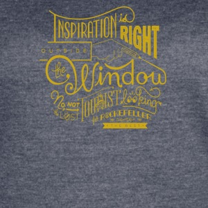 Inspiration is right outside the window - Women's Vintage Sport T-Shirt
