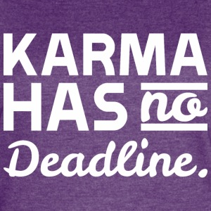 Karma Has No Deadline - Women's Vintage Sport T-Shirt
