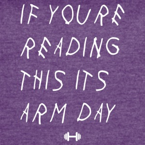 If youre reading this its arm day - Women's Vintage Sport T-Shirt