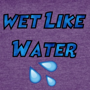 Wet Like Water - Women's Vintage Sport T-Shirt