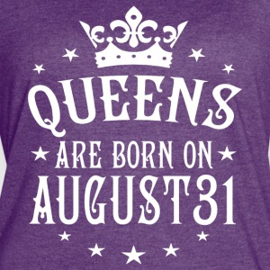 Queens are born on August 31 - Women's Vintage Sport T-Shirt