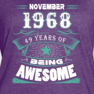 November 1968 - 49 years of being awesome - Women's Vintage Sport T-Shirt