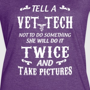 Tell a Vet Tech - Women's Vintage Sport T-Shirt