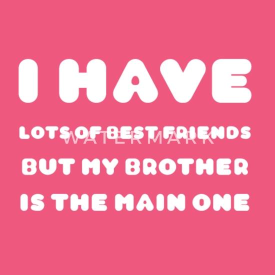 best friend short quotes I best brother Women\'s Vintage ...