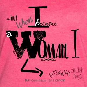 When I became a Woman! - Women's Vintage Sport T-Shirt