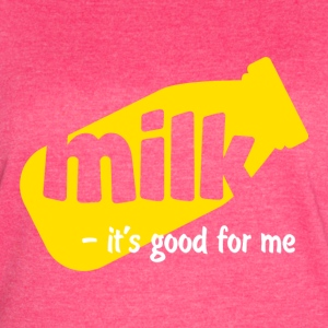 Milk it's good for me - Women's Vintage Sport T-Shirt