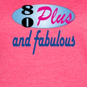 80plus and fabulous - Women's Vintage Sport T-Shirt