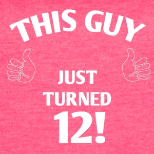 THIS GUY JUST TURNED 12! - Women's Vintage Sport T-Shirt