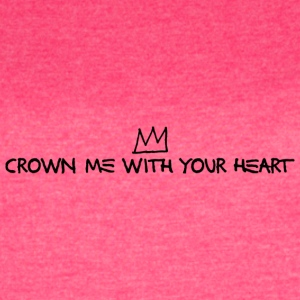 Crown Me With Your Heart Artistic Design (Black) - Women's Vintage Sport T-Shirt