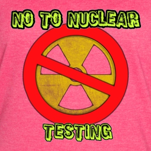 No to Nuclear Testing - Women's Vintage Sport T-Shirt