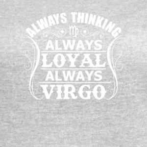 Alway Thinking Alway Loyal Alway Virgo - Women's Vintage Sport T-Shirt