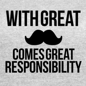 Great mustache Great responsibility - Women's Vintage Sport T-Shirt