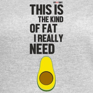 Avocado is the kind of fat you should eat - Women's Vintage Sport T-Shirt