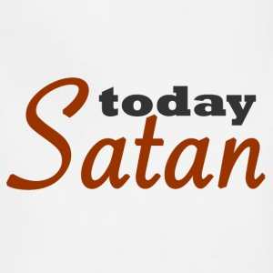 Today Satan - Adjustable Apron