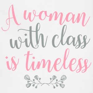 A Woman with Class is Timeless - Adjustable Apron